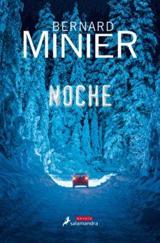 Libro gratis para descargar. NOCHE de BERNARD MINIER iBook FB2 MOBI in Spanish