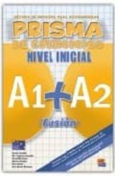 Descarga gratuita de libros de amazon. PRISMA INICIAL A1 + A2 EJERCICIOS: FUSION 9788498480566 de  FB2