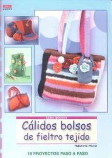 Descarga un libro de google books en línea CALIDOS BOLSOS DE FIELTRO TEJIDO: 15 PROYECTOS PASO A PASO in Spanish