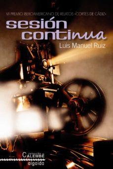 Descargar libros electrónicos italiano SESION CONTINUA (PREMIO CORTES DE CADIZ) (Spanish Edition)