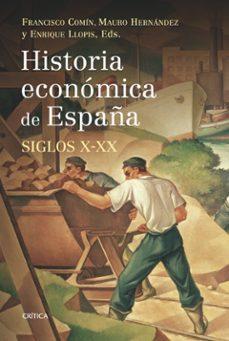 historia economica de españa (siglos x-xx)-9788498920666