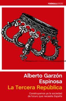la tercera república (ebook)-alberto garzon espinosa-9788499423166