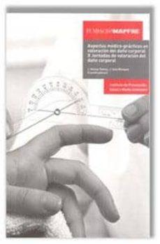 Descargar epub books android ASPECTOS MEDICO-PRACTICOS EN VALORACION 9788499696966