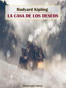 cortar Suave Tulipanes  Ebook LA CASA DE LOS DESEOS EBOOK de RUDYARD KIPLING | Casa del Libro