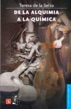 DE LA ALQUIMIA A LA QUIMICA - TERESA DE LA SELVA | Adahalicante.org