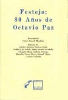 Ojpa.es Festejo: 80 Años De Octavio Paz Image