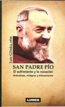Cronouno.es San Padre Pio: El Sufrimiento Y La Vocacion Image