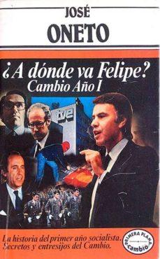 Ojpa.es ¿A Dónde Va Felipe? Cambio Año I Image