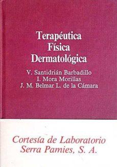 TERAPÉUTICA FÍSICA DERMATOLÓGICA - VVAA | Adahalicante.org
