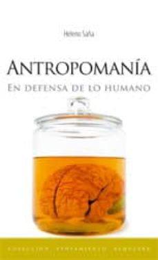 Inmaswan.es Antropomania: En Defensa De La Humanidad Image