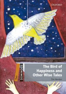 Descarga libros electrónicos gratis. DOMINOES 2. THE BIRD OF HAPPINESS AND OTHER WISE TALES (+ MP3) iBook de  9780194639576 in Spanish
