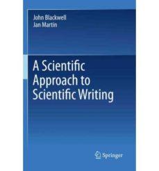 Descarga gratuita de ebooks textiles. A SCIENTIFIC APPROACH TO SCIENTIFIC WRITING  (Spanish Edition)