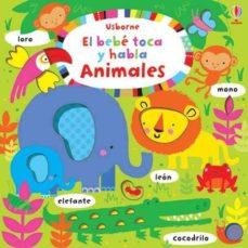 Costosdelaimpunidad.mx El Bebé Toca Y Habla: Animales Image