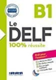 Ebooks gratis descargar pdf en ingles LE DELF - 100% RÉUSSITE - B1 - LIVRE + CD  9782278086276