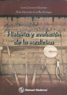 Libros de texto para descargas gratuitas. HISTORIA Y EVOLUCION DE LA MEDICINA