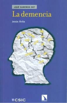 Los mejores libros gratis descargados LA DEMENCIA DJVU de JESUS AVILA DE GRADO 9788400100476 en español