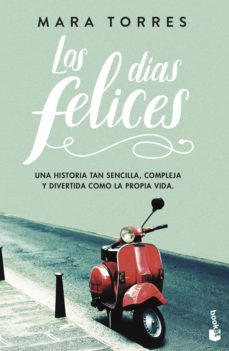 Descarga gratuita de audiolibros en cd LOS DIAS FELICES 9788408195276 de MARA TORRES (Spanish Edition)