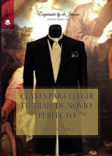 claves para elegir tu traje de novio perfecto (ebook)-9788413043876