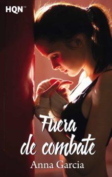 Descargar libro electrónico gratuito en formato pdf FUERA DE COMBATE (Literatura española)