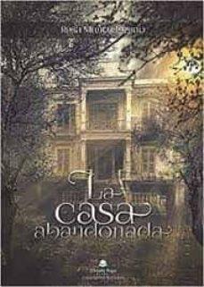Followusmedia.es La Casa Abandonada Image