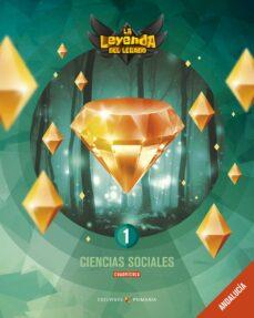 CIENCIAS SOCIALES 1º EDUCACION PRIMARIA CUADRÍCULA LA LEYENDA DE LEGADO ED 2019 ANDALUCIA
