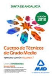 Cuerpo De Técnicos De Grado Medio De La Junta De Andalucía Temario Común Volumen 1 Vv Aa Comprar Libro 9788414221976