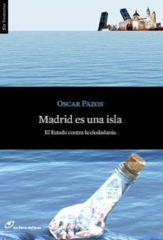 madrid es una isla-oscar pazos-9788415070276