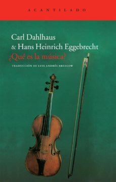 ¿que es la musica?-carl dahlhaus-9788415277576