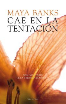 Libros gratis en línea para leer ahora sin descargar CAE EN LA TENTACION (RENDICION II) PDF iBook