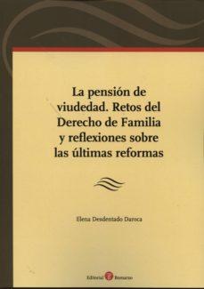 Ojpa.es Pension De Viudedad. Retos Del Derecho De Familia Y Reflaxiones S Obre Las ÚLtimas Reformas Image