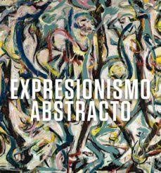expresionismo abstracto-david anfam-9788416714476