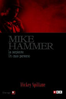 Libros en línea gratis descargar mp3 MIKE HAMMER 5: LA SERPIENTE / UN CASO PERVERSO FB2 (Spanish Edition)