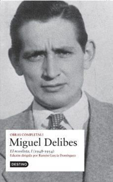 Libreta gratuita descargada OBRAS COMPLETAS MIGUEL DELIBES (VOL. I) 9788423339976 (Spanish Edition) de MIGUEL DELIBES
