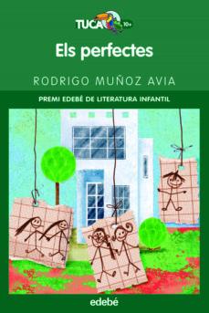 Permacultivo.es Els Perfectes (Premi Edebe De Literatura Infantil) Image
