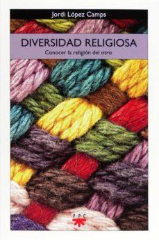diversidad religiosa (ebook-epub) (ebook)-jordi lopez camps-9788428825276