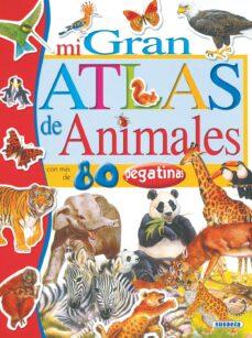 Chapultepecuno.mx Mi Gran Atlas De Animales (Incluye Pegatinas) Image