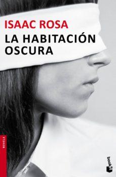 Libros gratis para descargar para teléfonos android. LA HABITACION OSCURA FB2 RTF CHM 9788432224676 en español