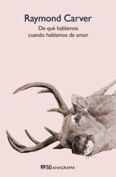 Descarga los libros DE QUE HABLAMOS CUANDO HABLAMOS DE AMOR PDB MOBI 9788433902276 (Literatura española) de RAYMOND CARVER