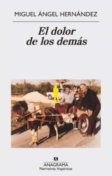 Libro de audio gratuito para descargar EL DOLOR DE LOS DEMAS de MIGUEL ANGEL HERNANDEZ FB2 ePub iBook in Spanish 9788433998576