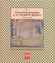 picopelosplumas y el hombre pajaro-javier saez-9788434871076