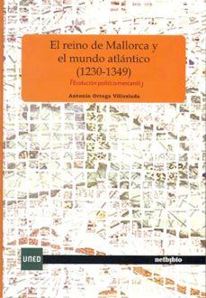 Permacultivo.es El Reino De Mallorca Y El Mundo Atlántico (1230-1349) (Evolución Político-mercantil) Image