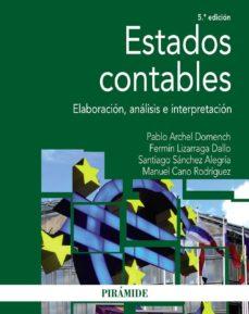 estados contables (5ª ed.): elaboracion, analisis e interpretacion-pablo archel domench-9788436833676