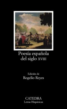 poesia española del siglo xviii-rogelio reyes-9788437607276