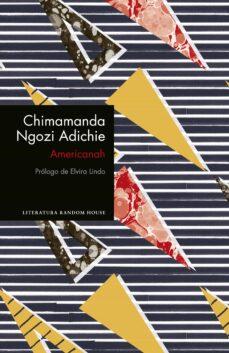 Descargar un libro de google a pdf AMERICANAH 9788439732976 de CHIMAMANDA ADICHIE en español