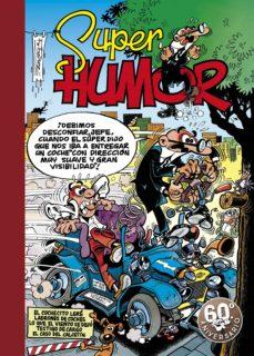 super humor mortadelo nº 6: el cocherito lere; ladrones de coches ; lo que el viento se dejo; testigo de cargo; el caso de calcetin-f. ibañez-9788440639776