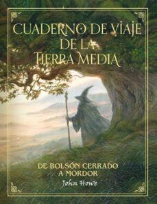 Relaismarechiaro.it Cuaderno De Viajes De La Tierra Media Image