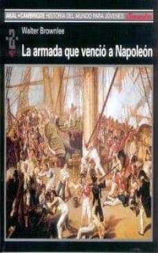 la armada que vencio a napoleon-walter brownlee-9788446016076