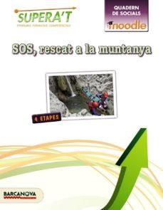 Vinisenzatrucco.it Moodle Supera T. Sos Rescat A La Muntanya 1º Eso Image