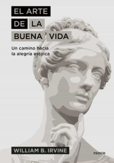el arte de la buena vida-william b. irvine-9788449335976