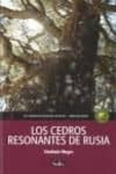 Ebook descargar gratis para ipad LOS CEDROS RESONANTES DE RUSIA 2